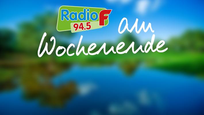 Radio F am Wochenende